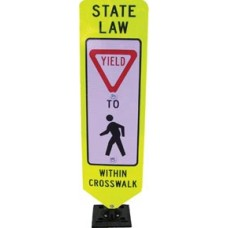 """Yield to Pedestrians w/in Crosswalk"" Sign-Portable Base"